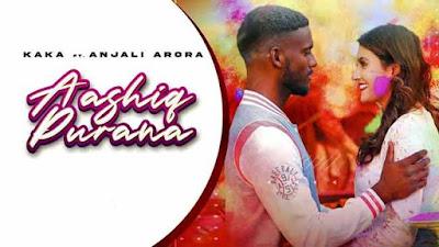 Aashiq Purana Song By Kaka & Adaab Kharoud
