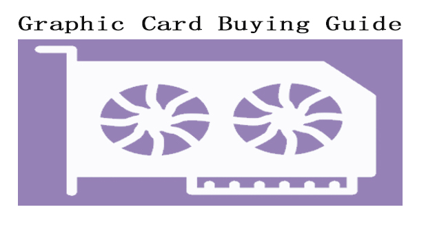 Graphic Card Buying Guide for shopwiki