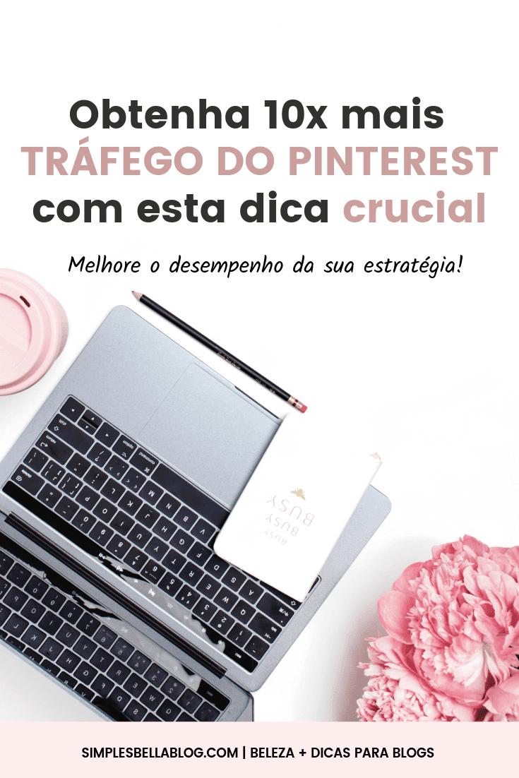 Como aumentar o tráfego do blog com o Pinterest