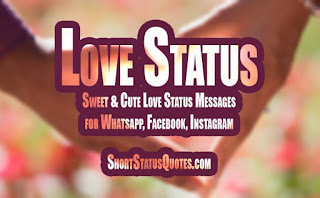Download Whatsapp status and Instagram Status For Love 2020