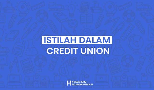 Istilah-istilah dalam Credit Union yang Perlu Diketahui