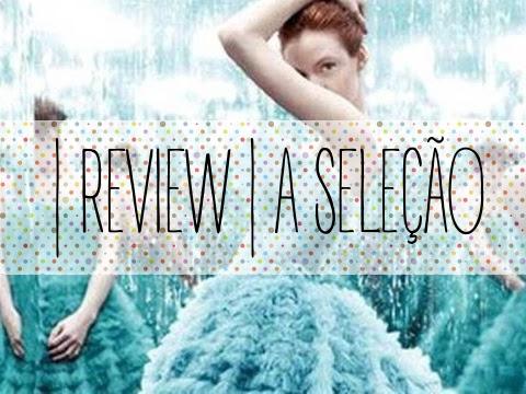 | Review | A Seleção de Kiera Cass