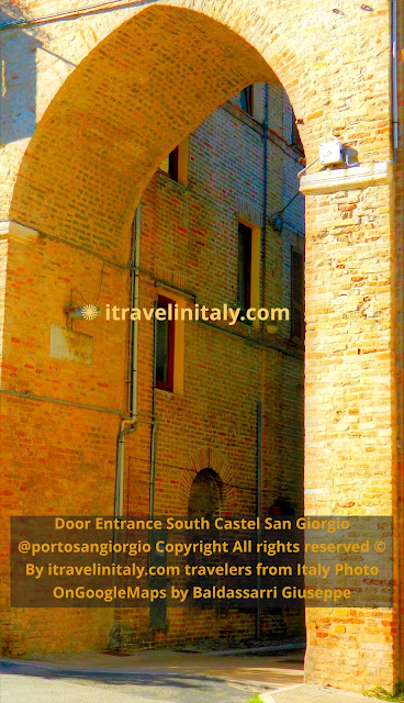 Door Entrance South Castel San Giorgio @portosangiorgio Copyright All rights reserved © By itravelinitaly.com travelers from Italy Photo OnGoogleMaps by Baldassarri Giuseppe Visual Storytelling