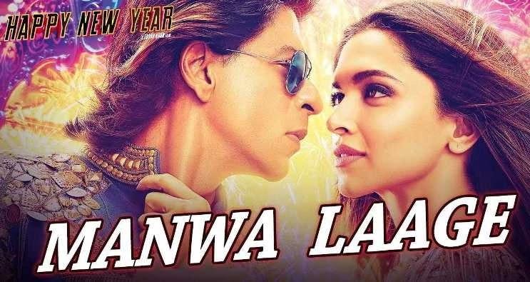 Manwa Laage Lyrics & Mp3 | Happy New Year | Shah Rukh Khan | Arijit Singh,  Manwa Laage Happy New Year  Lyrics In English, Manwa Laage Happy New Year  Lyrics In Hindi