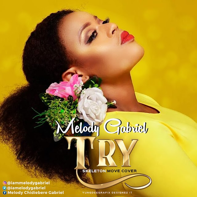 MUSIC : Melody Gabriel - Try