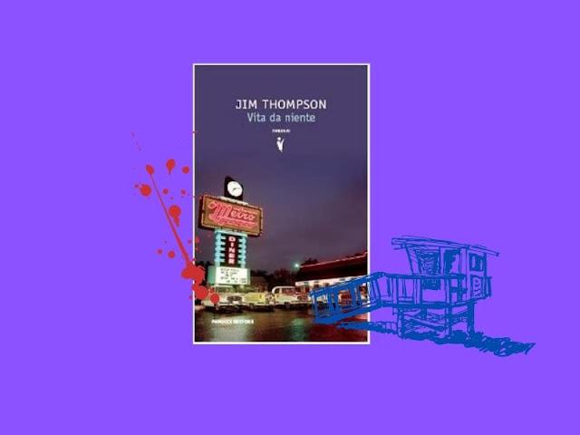 Vita da niente di Jim Thompson