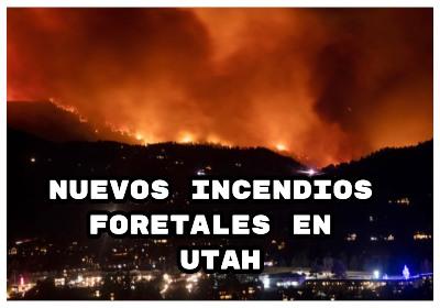 Incendios forestales en Utah, ordenan evacuaciones en colorado