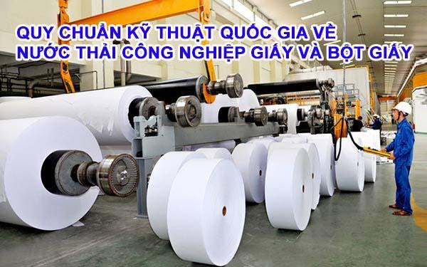 Quy chuẩn kỹ thuật quốc gia về nước thải công nghiệp giấy và bột giấy