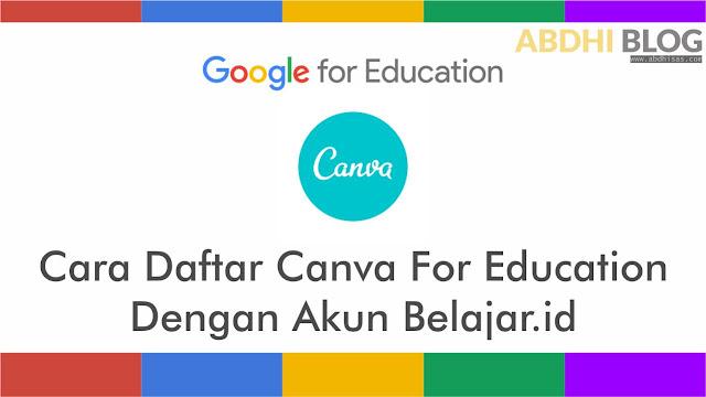 Cara Daftar Canva For Education Menggunakan Akun Belajar.id