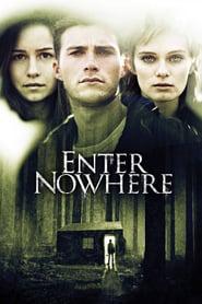 Enter Nowhere 2011 Film Complet en Francais
