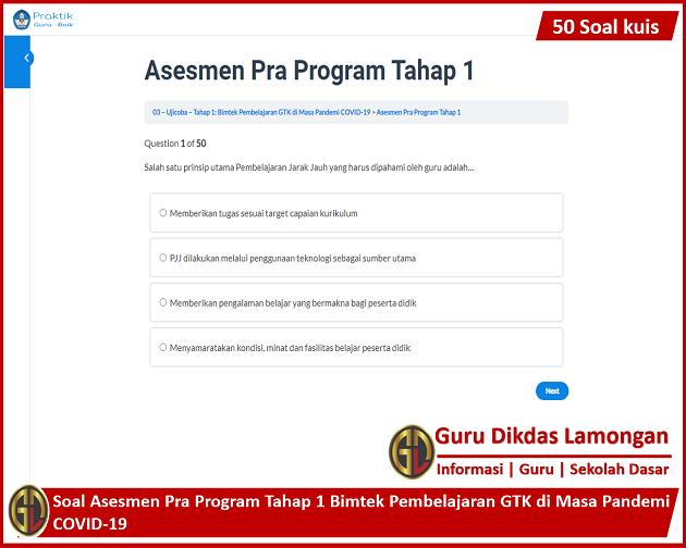Soal Asesmen Pra Program Tahap 1 Bimtek Pembelajaran GTK di Masa Pandemi COVID-19