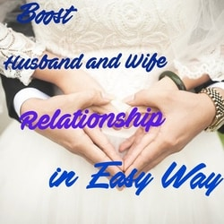 5 Keys to Boost Husband and Wife Relationship