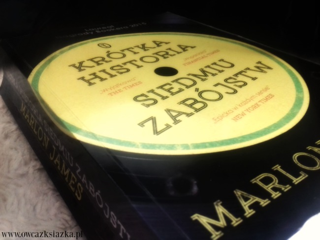 Marlon James - Krótka historia siedmiu zabójstw