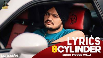 8 CYLINDER Lyrics - Sidhu Moose Wala