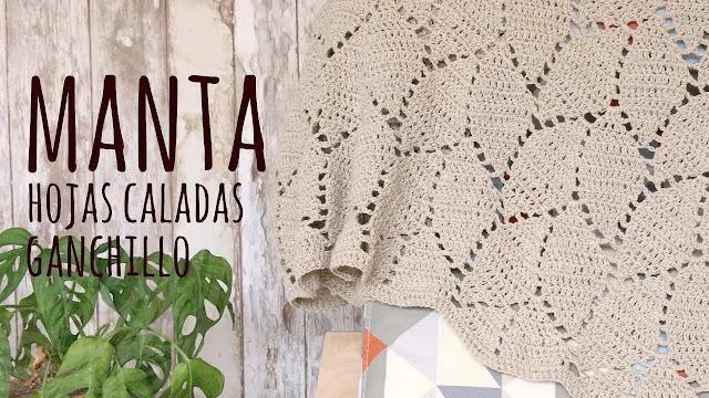 TUTORIAL GRATIS DE Manta Hojas a Crochet