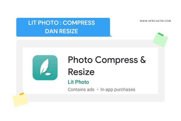 lit photo aplikasi kompress dan resize