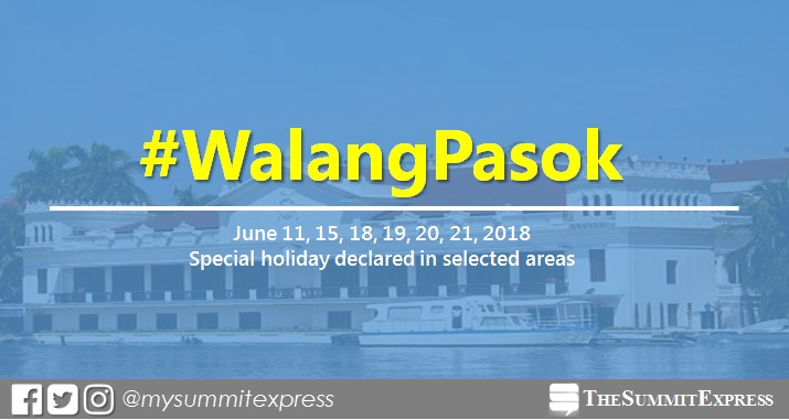 #WalangPasok: June 11, 12, 15, 18, 19, 20, 21, 2018 special holiday declared in selected areas