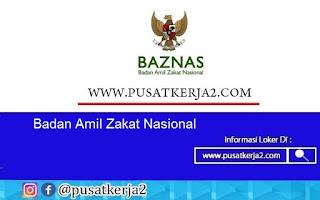 Lowongan Kerja Badan Amil Zakat Nasional November 2020