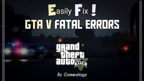 How to Fix GTA V Fatal Error [Unrecoverable Fault] 2020 Easy Fixing Method