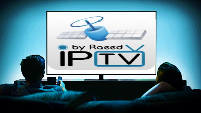 RAEED IPTV APPLICATION POUR  ANDROID ET WINDOWS