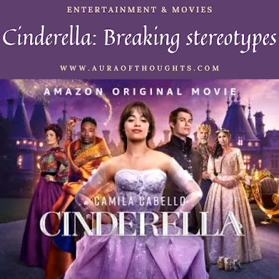 cinderella moview review- auraofthoughts
