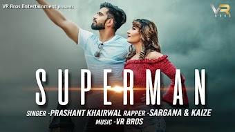 Superman Download Haryanvi Video PRASHANT RUPALI MALIK