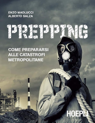 Prepping. Come prepararsi alle catastrofi metropolitane (E. Maolucci - A. Salza)