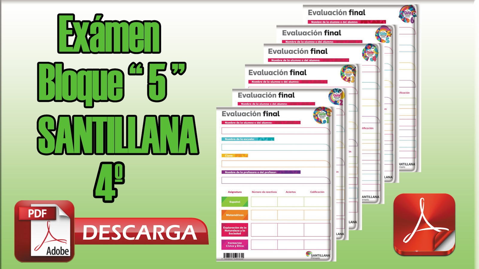 Examen Bloque 5 (SANTILLANA) para 4º Cuarto Grado - Mi Salón de ...