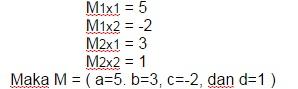 soal matriks seperti matriks A = (a=1. b=3, c=-2, dan d=5)