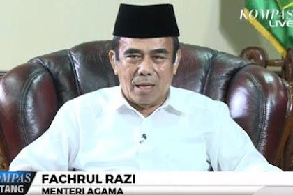 Menteri Agama Fachrul Razi: Kalau Kau Radikal, Keluar!