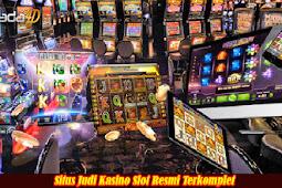 Situs Judi Kasino Slot Resmi Terkomplet