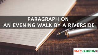 paragraph on An Evening Walk by a Riverside