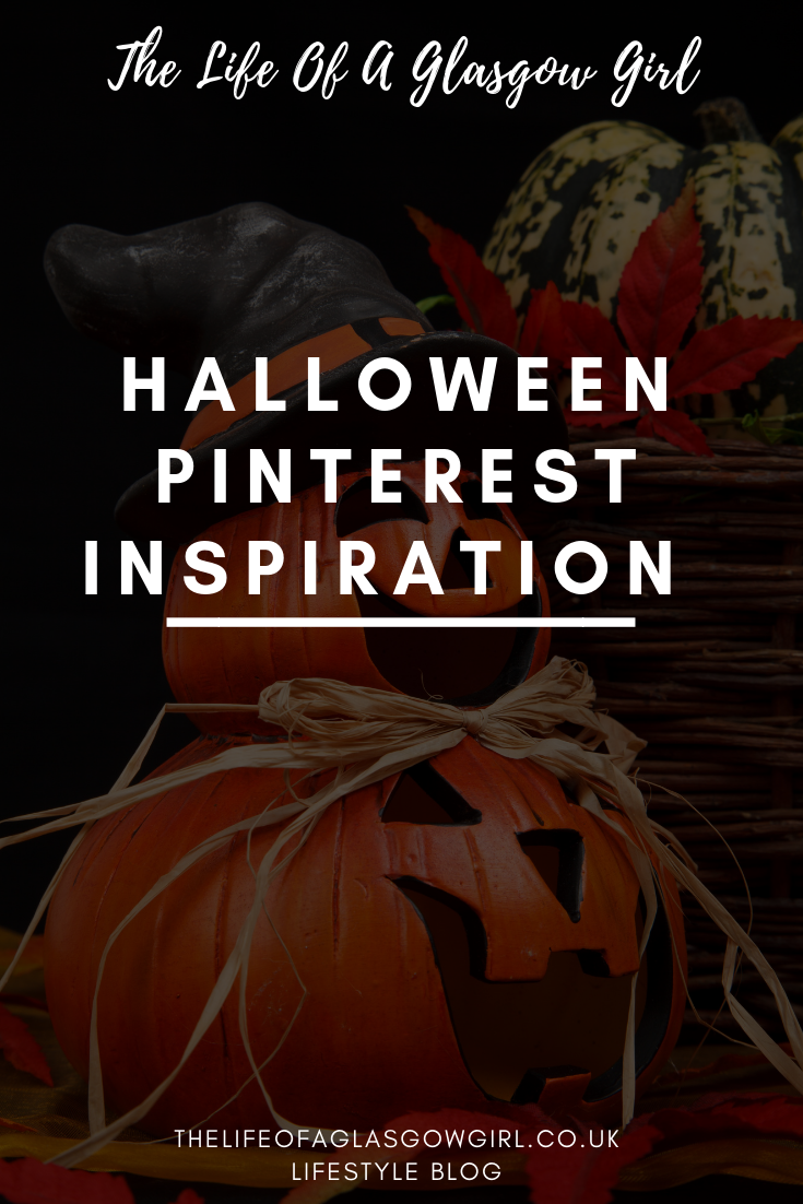 Pinterest graphic for Halloween Pinterest inspiration post on thelifeofaglasgowgirl.co.uk