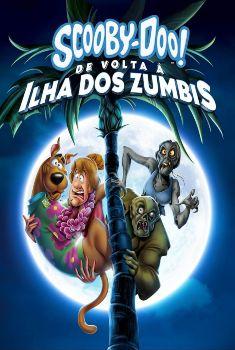 Scooby-Doo! De Volta à Ilha dos Zumbis Torrent – WEB-DL 720p/1080p Dual Áudio<
