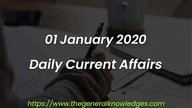 01 January 2020 Current Affairs Questions and Answers in Hindi