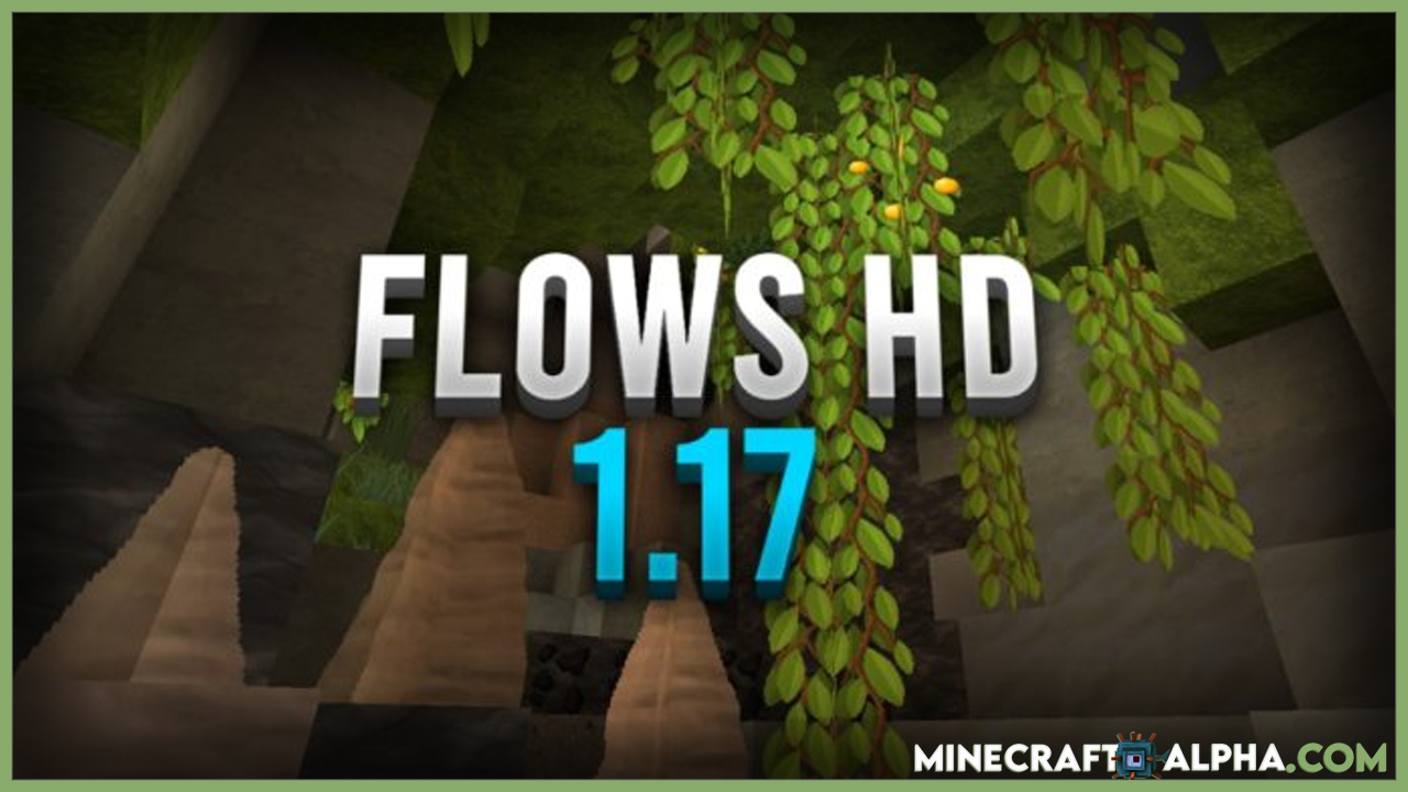 Minecraft Flows HD Resource Pack For 1.17 (Fps Boost Texture Pack)