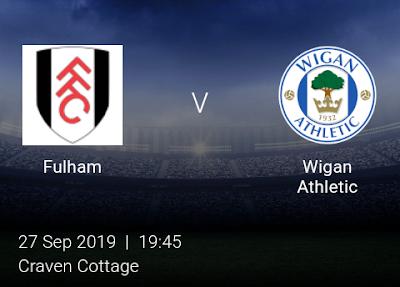 LIVE MATCH: Fulham Vs Wigan Athletic English Championship 27/09/2019