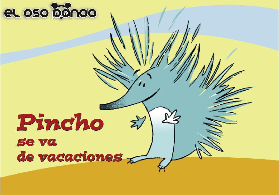 Pincho se va de vacaciones