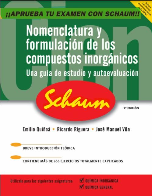 Nomenclatura y formulación de los compuestos inorgánicos . Schaum en pdf