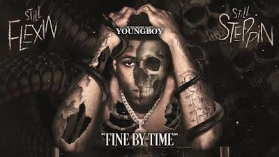 Terjemahan Lirik lagu YoungBoy Never Broke Again - Fine By Time