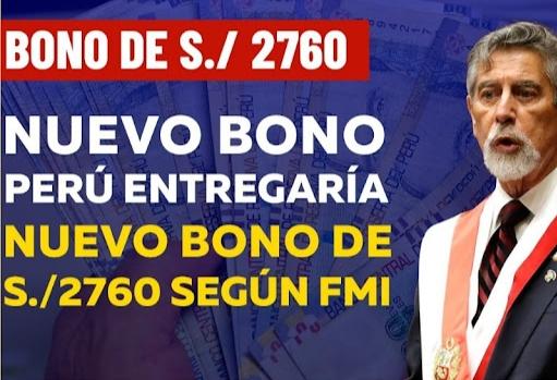 Nuevo Bono de 2760 Soles del FMI