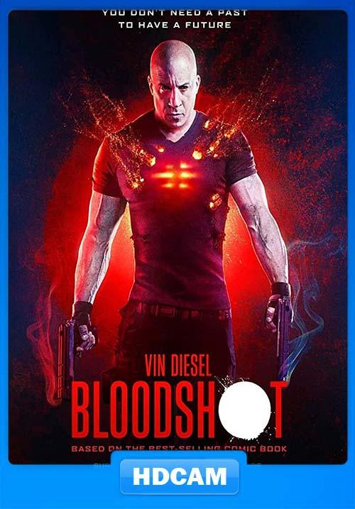 Bloodshot 2020 English 720p HDCAMRip x264 | 480p 300MB | 100MB HEVC