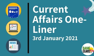 Current Affairs One-Liner: 3rd January 2020