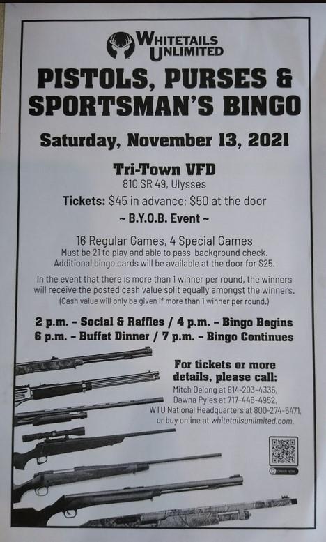 11-13 Pistols, Purses & Sportsman's Bingo, Tri-Town Fire Hall, Ulysses, pA
