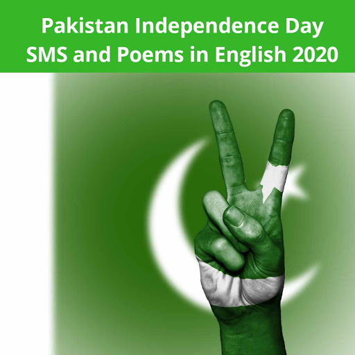 Pakistan Independence Day SMS and Poems in English 2020