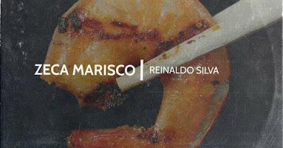 Reinaldo Silva - Zeca Marisco