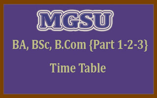 MGSU BA Time Table 2018 - Download 1st, 2nd, Final Year Time Table