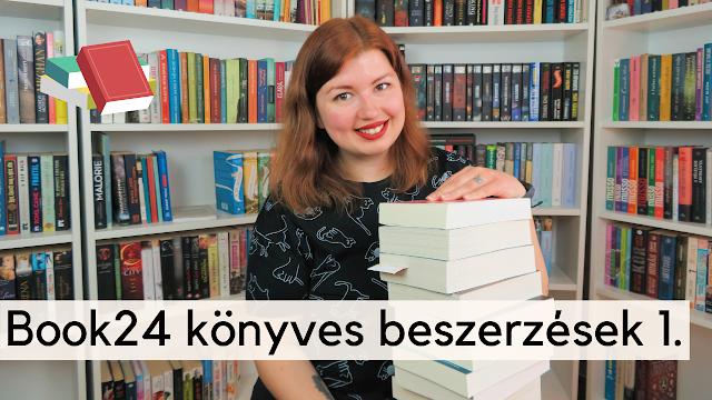Book24 könyvek,book haul videó,book haul,booktube,magyar booktube,könyves videó,új könyvek a polcomon,YouTube,