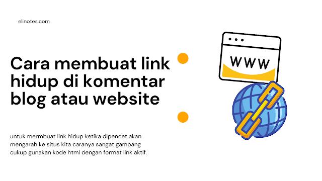 cara membuat link aktif di komentar blog dan website