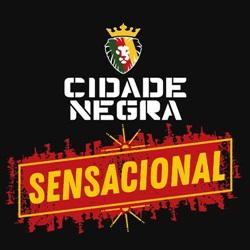 Baixar Sensacional - Cidade Negra Mp3